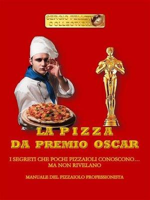 cover image of La pizza da Premio Oscar