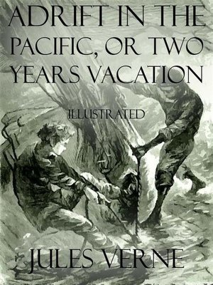cover image of Adrift In the Pacific, or Two Years Vacation