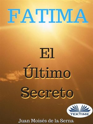 cover image of Fátima, el Último Secreto