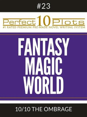 "cover image of Perfect 10 Fantasy Magic World Plots #23-10 ""THE OMBRAGE"""