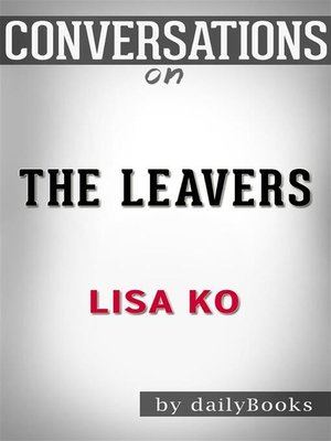 cover image of The Leavers--by Lisa Ko