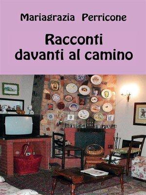 cover image of Racconti davanti al camino