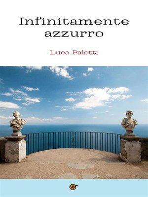 cover image of Infinitamente Azzurro