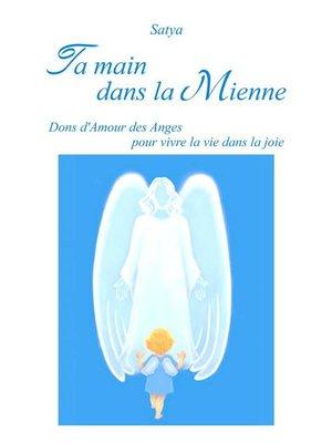 cover image of Ta main dans la Mienne