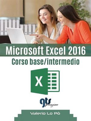 cover image of Microsoft Excel 2016--Corso base/intermedio