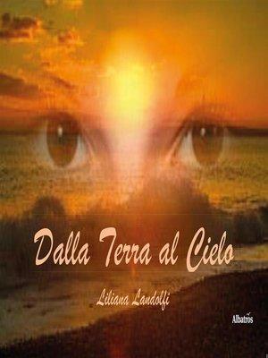 cover image of Dalla Terra al Cielo