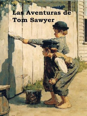 cover image of Las Aventuras de Tom Sawyer