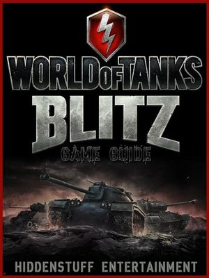 cover image of World of Tanks Blitz Game Guide Unofficial