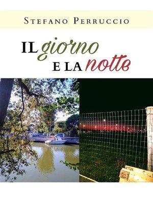 cover image of Il giorno e la notte