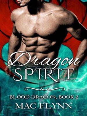 cover image of Dragon Spirit--Blood Dragon, Book 2 (Dragon Shifter Romance)
