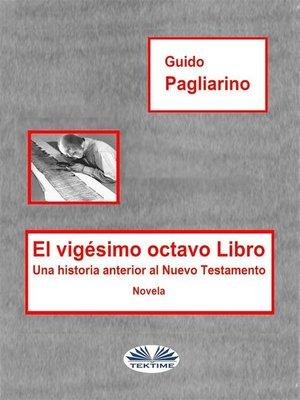 cover image of El Vigésimo Octavo Libro