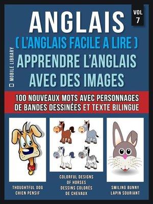 cover image of Anglais ( L'Anglais facile a lire )--Apprendre L'Anglais Avec Des Images (Vol 7)