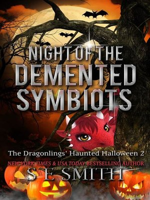 cover image of Night of the Demented Symbiots