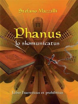 cover image of Phanus lo skomunicatus