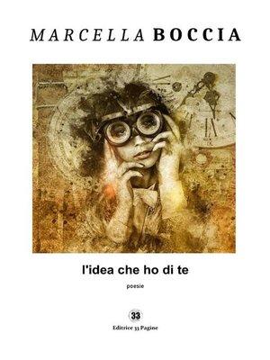 cover image of L'idea che ho di te