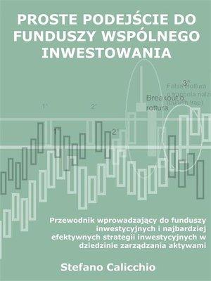 cover image of Proste podejście do funduszy wspólnego inwestowania