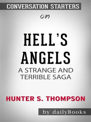 cover image of Hell's Angels--A Strange and Terrible Saga by Hunter S. Thompson   Conversation Starters