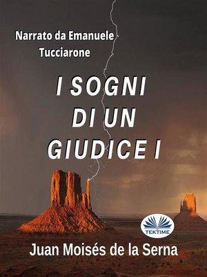 cover image of I Sogni Di Un Giudice I