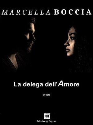 cover image of La delega dell'amore