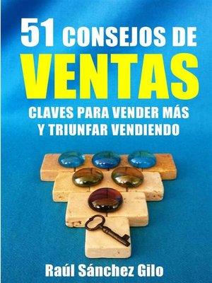 cover image of 51 Consejos de Ventas