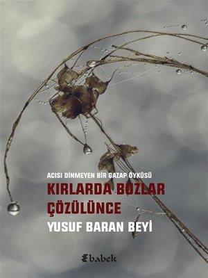 cover image of Kırlarda Buzlar Çözülünce