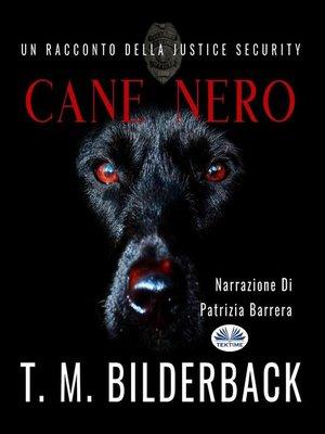 cover image of Cane Nero--Un Racconto Della Justice Security