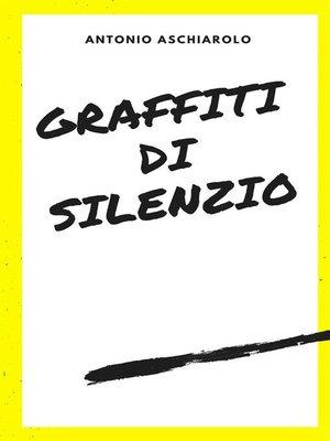 cover image of Graffiti di silenzio