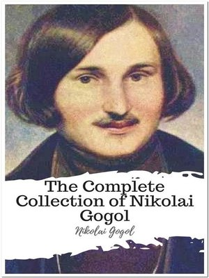 cover image of The Complete Collection of Nikolai Gogol
