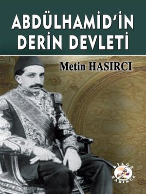 cover image of Abdülhamid'in Derin Devleti