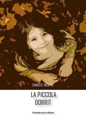cover image of La piccola Dorrit