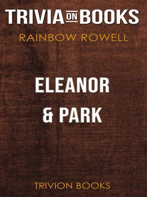 cover image of Eleanor & Park by Rainbow Rowell (Trivia-On-Books)