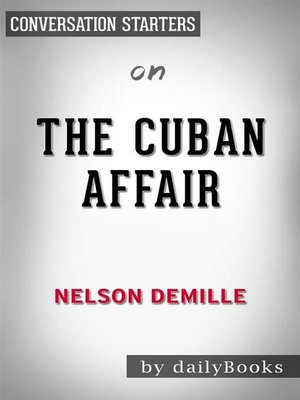 cover image of The Cuban Affair--by Nelson DeMille