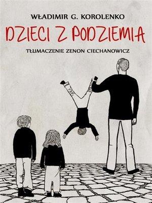 cover image of Dzieci z podziemia