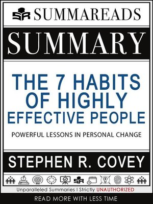cover image of Summary of the 7 Habits of Highly Effective People--Powerful Lessons in Personal Change by Stephen R. Covey