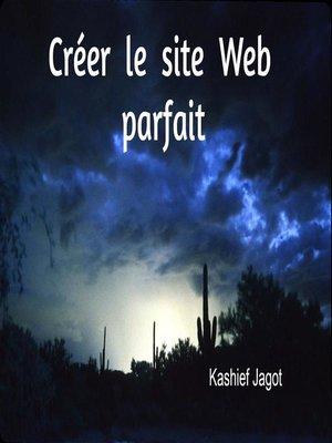 cover image of Créer le site Web parfait
