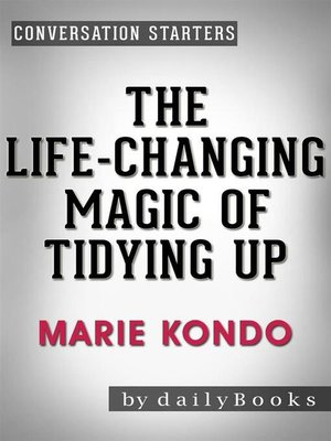 cover image of The Life-Changing Magic of Tidying Up--by Marie Kondo