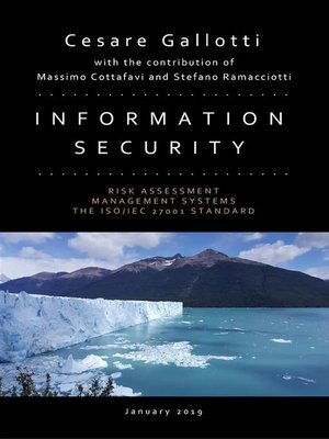 cover image of Information security--Risk assessment; information security management systems; the ISO/IEC 27001 standard