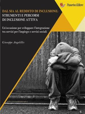 cover image of Dal SIA al Reddito di Inclusione. Strumenti e percorsi di una inclusione attiva