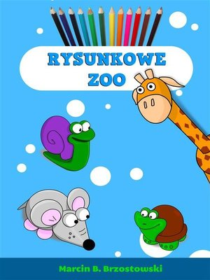 cover image of Rysunkowe Zoo