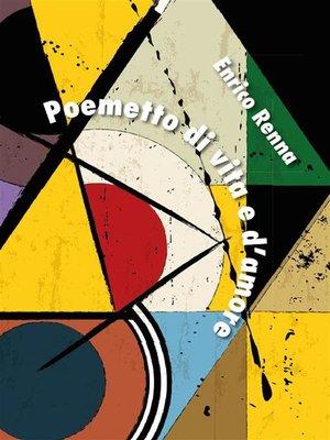 cover image of Poemetto di vita e d'amore