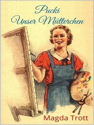 cover image of Pucki--Unser Mütterchen (Illustrierte Ausgabe)