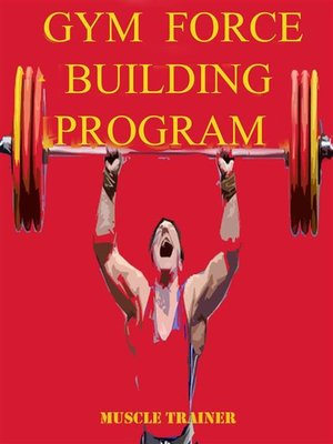 cover image of Gym Force Building Program