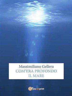 cover image of Com'era profondo il mare