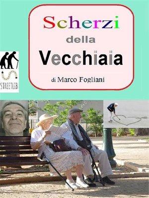 cover image of Scherzi della Vecchiaia