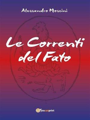 cover image of Le Correnti del Fato