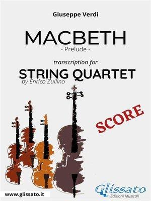 cover image of Macbeth (prelude) String quartet--Score