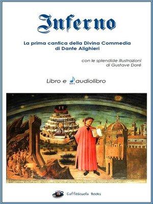 cover image of Inferno--Libro e audiolibro--La prima cantica della Divina Commedia