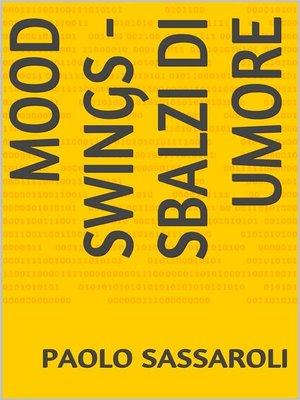 cover image of Mood Swings--Sbalzi di umore