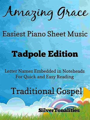 cover image of Amazing Grace Easy Piano Sheet Music Tadpole Edition