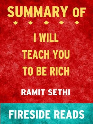 cover image of I Will Teach You to Be Rich by Ramit Sethi--Summary by Fireside Reads